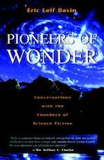 Pioneers of Wonder interviews