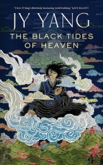 Black Tides of Heaven JY Yang