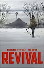 Revival Image Comics adaptation Tim Seeley Mike Norton