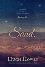 Sand adaptation Hugh Howey Syfy