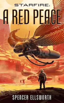 Starfire: A Red Peace book review Spencer Ellsworth Tor.com Publishing