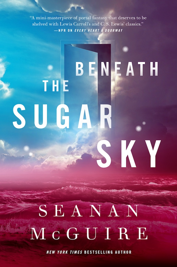 Beneath the Sugar Sky Seanan McGuire