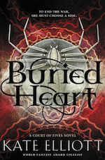 Buried Heart Kate Elliott Court of Fives series