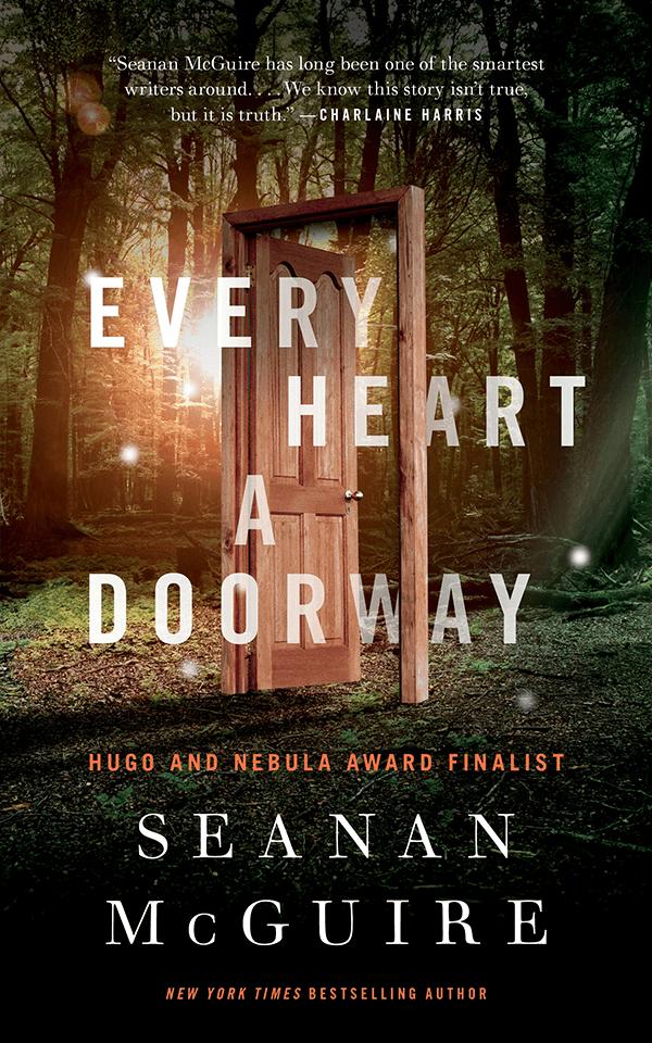 Every Heart a Doorway Seanan McGuire