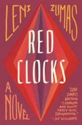 Red Clocks Leni Zumas