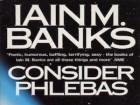 Iain M. Banks Consider Phlebas