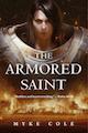 The Armored Saint Myke Cole