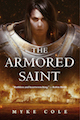 The Armored Saint Myke Cole