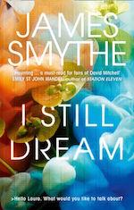 I Still Dream James Smythe TV adaptation