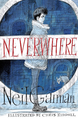 Neverwhere Neil Gaiman illustrated Chris Riddell