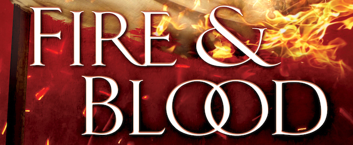 Blog Post Featured Image - New George R. R. Martin Book Fire & Blood Arrives November 20th