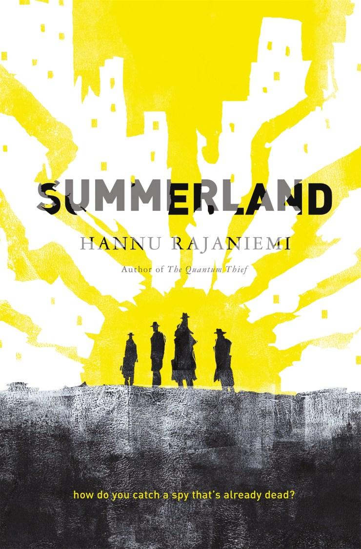 Summerland Hannu Rajaniemi