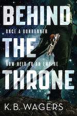 Behind the Throne adaptation K.B. Wagers