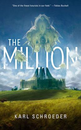 The Million by Karl Schroeder