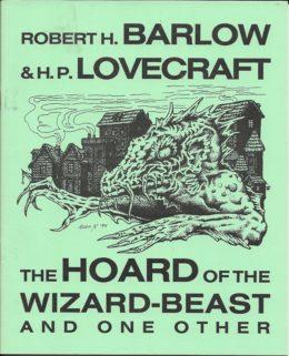 Lovecraft Reread Hoard of the Wizard Beast
