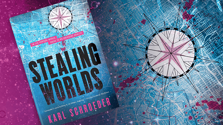 Blog Post Featured Image - Revealing Stealing Worlds, a New Science Fiction Novel from Karl Schroeder