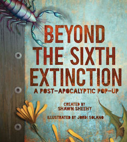 Beyond the Sixth Extinction Sweepstakes!