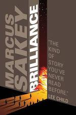 Brilliance adaptation Marcus Sakey Akiva Goldsman
