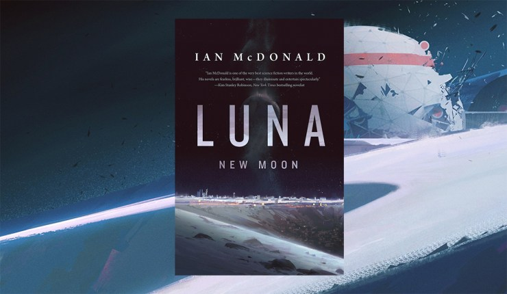 Blog Post Featured Image - Download a Free Ebook of Luna: New Moon by Ian McDonald Before December 15, 2018!