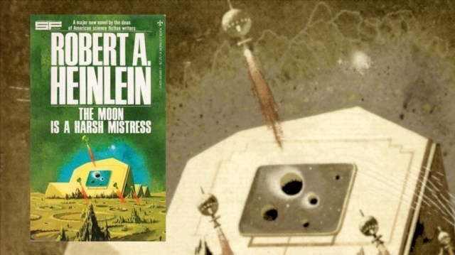 Is The Moon is a Harsh Mistress Heinlein's All-Time Greatest