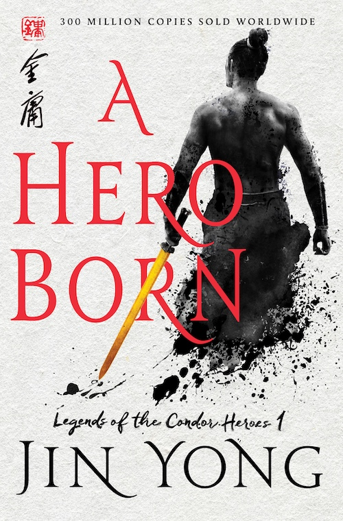 A Hero Born Jin Yong