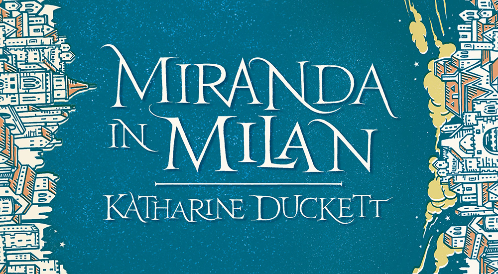 """""""What's past is prologue"""": Miranda in Milan by Katharine Duckett"""