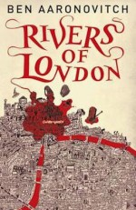 Rivers of London adaptation Ben Aaronovitch