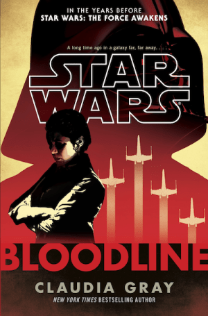 Star Wars, Bloodline by Claudia Gray