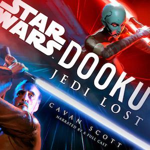Dooku: Jedi Lost audio drama Star Wars Cavan Scott Count Dooku Darth Tyranus Asajj Ventress
