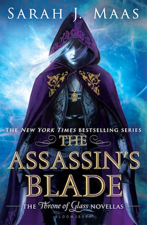 Throne of Glass The Assassin's Blade Sarah J. Maas