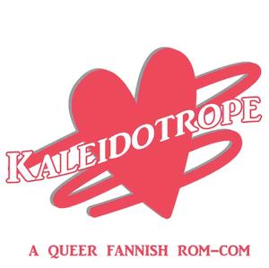 Kaleidotrope podcast queer
