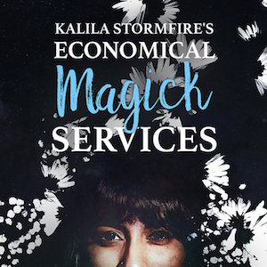 Kalila Stormfire's Economical Magick Services queer audio dramas