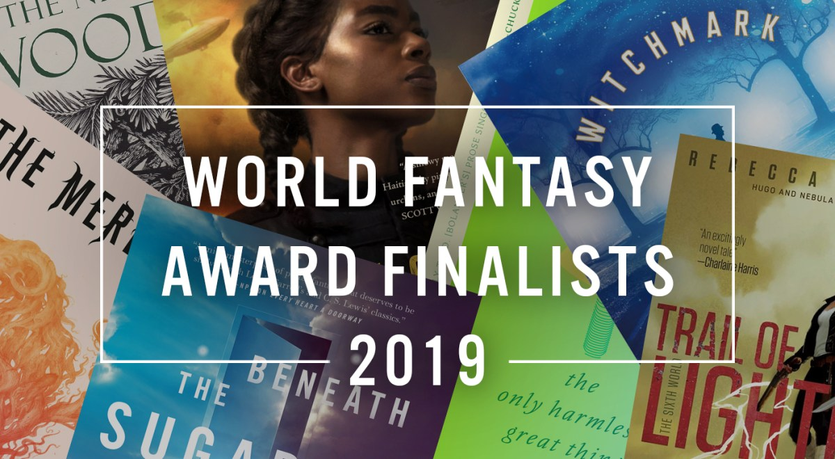 Announcing the 2019 World Fantasy Award Finalists | Tor com