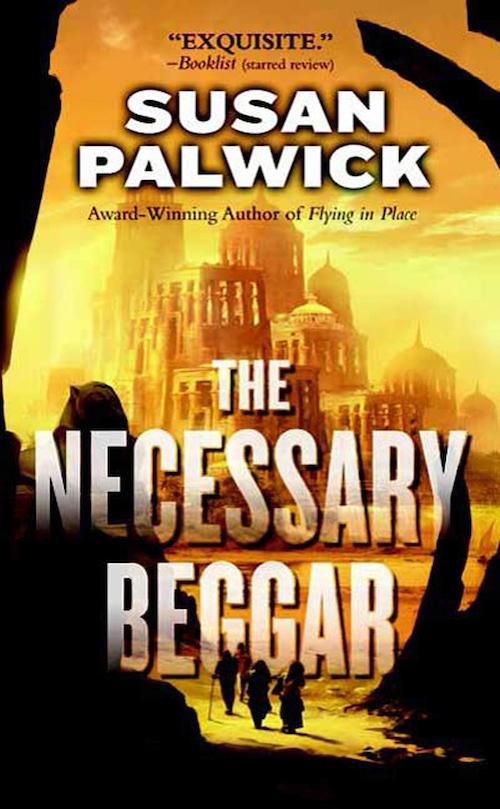 The Necessary Beggar Susan Palwick