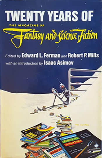 The Best of the Best: Twenty Years of The Magazine of Fantasy and Science Fiction edited by Edward L. Ferman and Robert P. Mills
