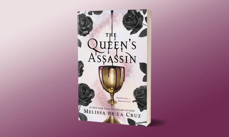 Blog Post Featured Image - Love and Espionage Go Hand in Hand in The Queen's Assassin by Melissa de la Cruz