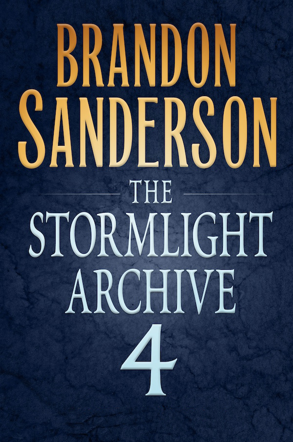 Stormlight Archive Book 4 by Brandon Sanderson