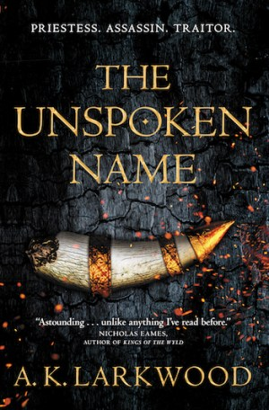 Book Cover: The Unspoken Name by A.K. Larkwood