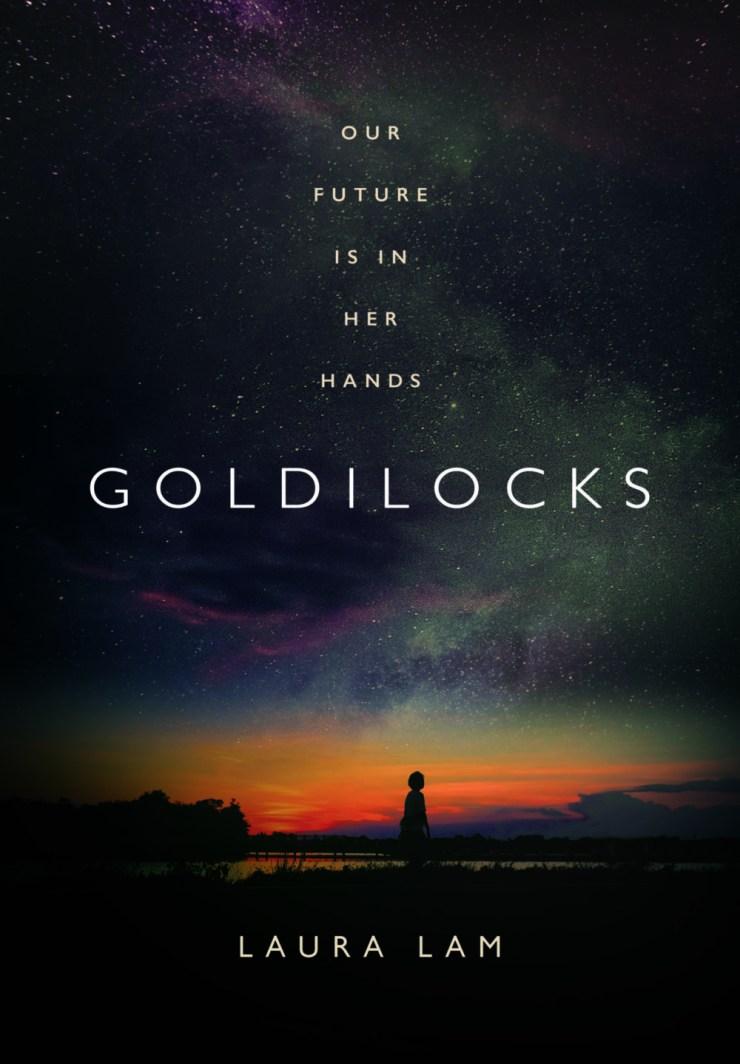 Blog Post Featured Image - Orbit Books Acquires Goldilocks by Laura Lam