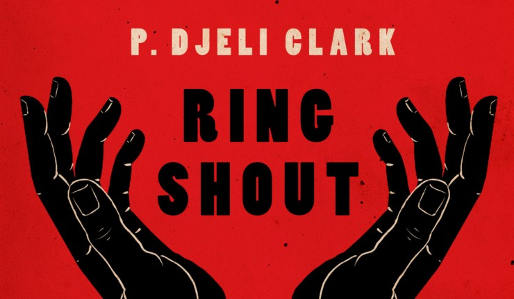 Blog Post Featured Image - Hate All Too (In)Human: Revealing P. Djèlí Clark's Ring Shout