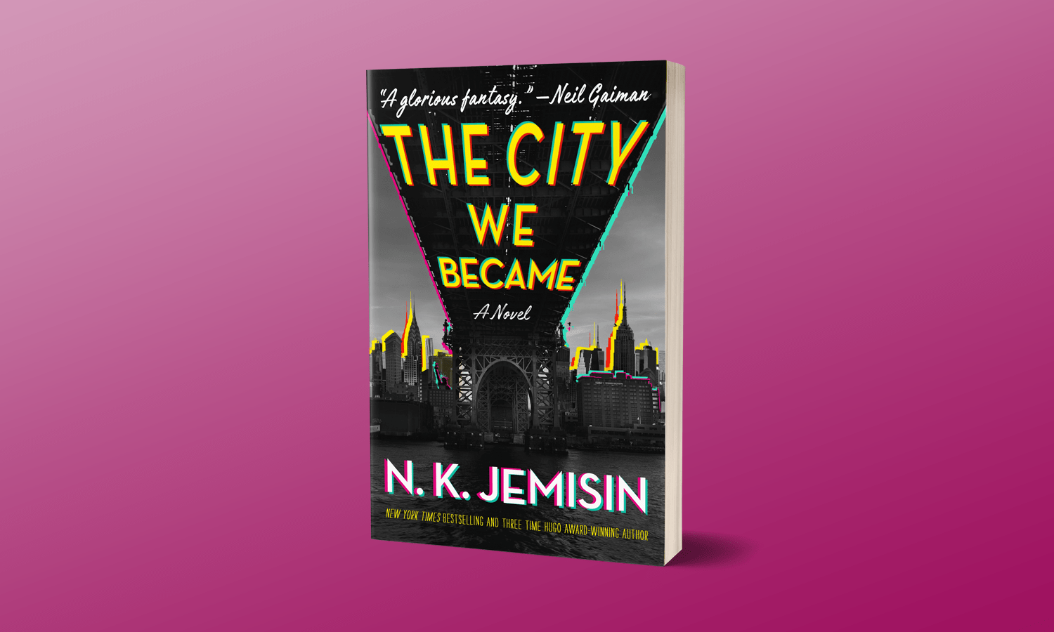 Greatest City On Earth: The City We Became by N. K. Jemisin