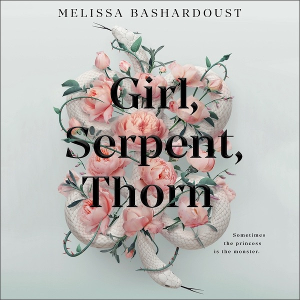 Blog Post Featured Image - Listen to an Audio Excerpt From Melissa Bashardoust's Girl, Serpent, Thorn