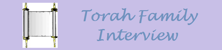 Torah family interview #5