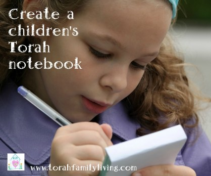 Create a children's Torah notebook