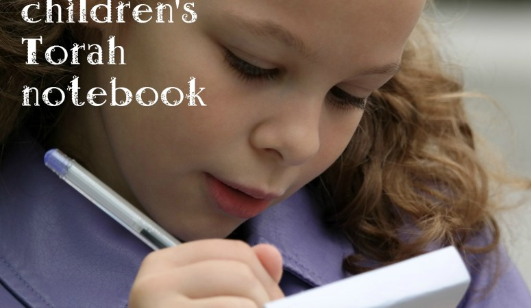 Create a children's Torah notebook