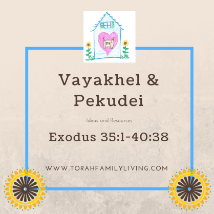 Vayakhel and Pekudei