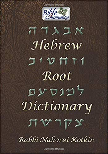 Hebrew Root Dictionary