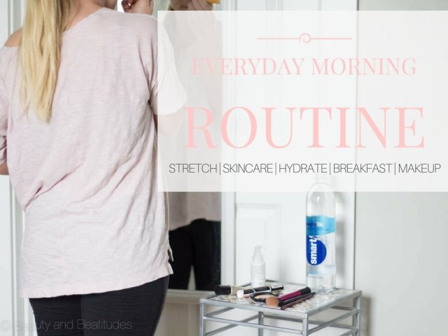 Everyday Morning Routine
