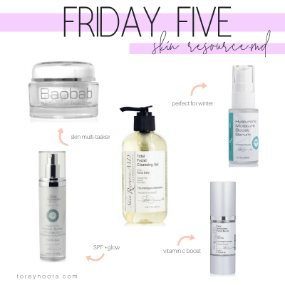 Friday Five   Skin Resource.MD Favorites