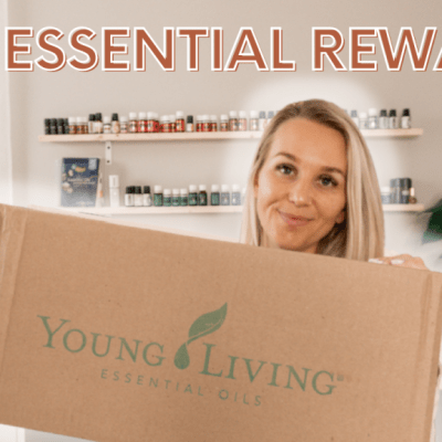 Young Living Essential Rewards UNBOXING – May 2021
